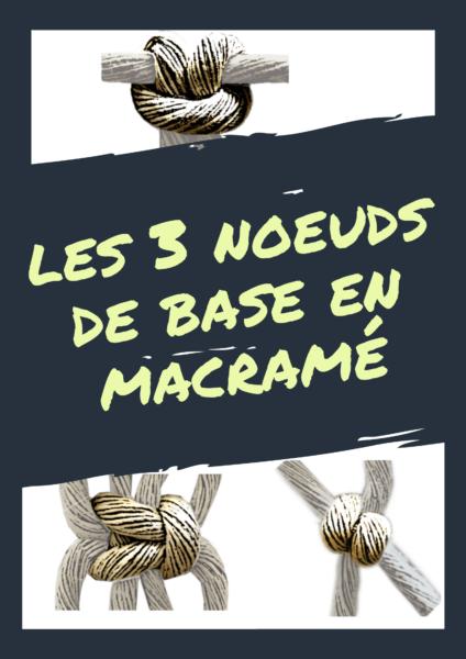 3 noeuds de base en macramé